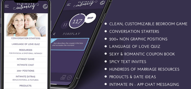 Why the Ultimate Intimacy  App?